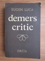 Anticariat: Eugen Luca - Demers critic