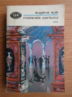Anticariat: Eugene Sue - Misterele Parisului (volumul 3)