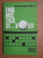 Anticariat: Ion Suselescu - Enigmastica si volei