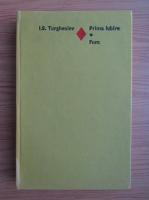 Ivan Sergheevici Turgheniev - Prima iubire. Fum