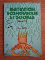 Jean Ibanes - Initiation economique et sociale