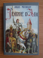 Jules Michelet - Ioana D'Arc (1943)