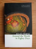 Anticariat: Jules Verne - Around the world in eighty days