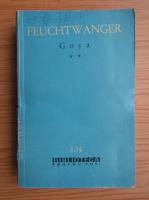 Anticariat: Lion Feuchtwanger - Goya (volumul 2)