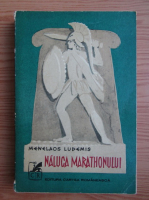 Anticariat: Menelaos Ludemis - Naluca marathonului (volumul 1)