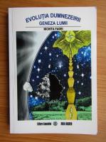Anticariat: Nichita Fadei - Evolutia Dumnezeirii, geneza lumii