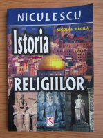 Anticariat: Nicolae Bacila - Istoria religiilor