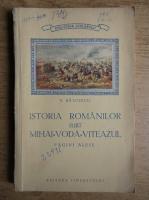 Anticariat: Nicolae Balcescu - Istoria romanilor sub Mihai-Voda-Viteazul
