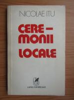 Anticariat: Nicolae Itu - Ceremonii locale
