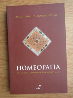Oana Iftime - Homeopatia. O abordare stiintifica si spirituala