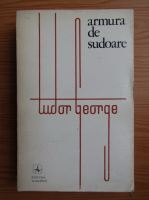 Anticariat: Tudor George - Armura de sudoare