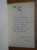 Anticariat: Victor Vantu - Ce lasam in urma noastra (cu autograful autorului)