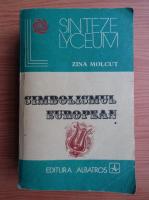 Anticariat: Zina Molcut - Simbolismul european (volumul 1)