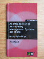 Anticariat: Alan Field - An introduction to anti-bribery management systems