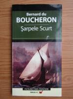 Bernard du Boucheron - Sarpele scurt