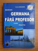Anticariat: Corina Dragomir - Germana fara profesor