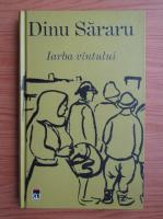 Anticariat: Dinu Sararu - Iarba vantului