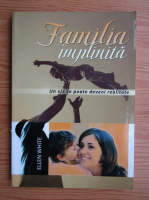 Ellen White - Familia implinita