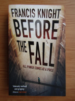 Anticariat: Francis Knight - Before the fall