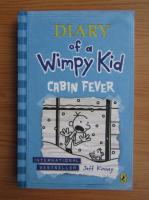 Anticariat: Jeff Kinney - Diary of a Wimpy Kid. Cabin fever