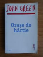 John Green - Orase de hartie