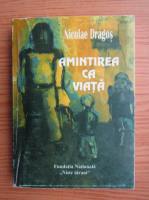 Anticariat: Nicolae Dragos - Amintirea ca viata