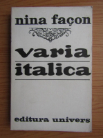 Anticariat: Nina Facon - Varia Italica