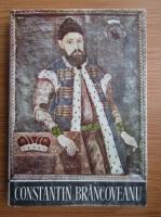 Anticariat: Paul Cernovodeanu - Constantin Brancoveanu