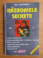Anticariat: Paul Stefanescu - Razboaiele secrete (volumul 2)