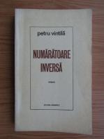 Anticariat: Petru Vintila - Numaratoare inversa