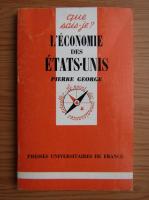 Anticariat: Pierre George - L'economie des etats'unis
