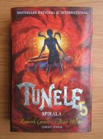 Anticariat: Roderick Gordon - Tunele (volumul 5) Spirala
