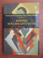 Anticariat: Vasile Boari, Natalia Vlas - Romania dupa douazeci de ani (volumul 1)