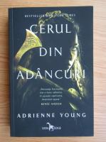 Adrienne Young - Cerul din adancuri