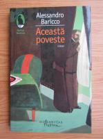 Anticariat: Alessandro Baricco - Aceasta poveste