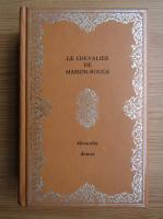 Anticariat: Alexandre Dumas - Le chevalier de maison-rouge