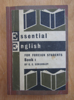 C. E. Eckersley - Essential english for foreign students (volumul 1)