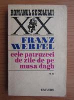 Anticariat: Franz Werfel - Cele patruzeci de zile de pe Musa Dagh (volumul 2)