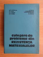 Anticariat: Gheorghe Buzdugan, Aurel Beles, Camil Mitescu - Culegere de probleme din rezistenta materialelor