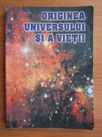 Anticariat: Hristache Popescu - Originea Universului si a vietii