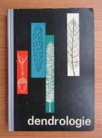 Anticariat: I. Dumitriu-Tataranu - Dendrologie. Manual pentru elevii scolilor tehnice de maistri, anul I (1962)