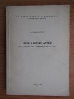 Anticariat: Iorgu Stoian - Istoria greciei antice de la origini pana la sfarsitul secolului VI