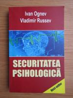 Anticariat: Ivan Ognev - Securitatea psihologica