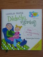 Anticariat: Ladislav Spacek - Dedecku vypravej (poloneza, contine CD)