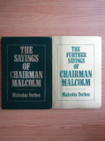 Anticariat: Malcolm Forbes - The further sayings of Chairman Malcom (2 volume)