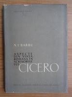 Anticariat: N. I. Barbu - Aspecte din viata romana in scrisorile lui Cicero