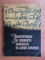Anticariat: P. P. Panaitescu - Inceputurile si biruinta scrisului in limba romana
