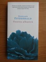 Anticariat: Penelope Fitzgerald - Floarea albastra
