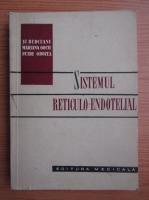 Stefan Berceanu - Sistemul reticulo-endotelial