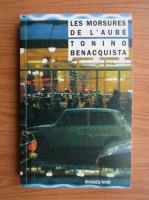 Tonino Benacquista - Les Morsures de l'Aube